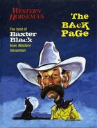 Back Page: The Best Of Baxter Black From Western Horseman Revised