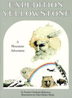 Expedition Yellowstone: A Mountain Adventure