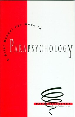 Book Brief Manual For Work In Parapsychology by Bob Brier