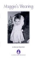 Book Maggie's Weaning by Mary J. Deutschbein