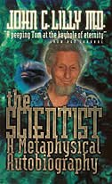 The Scientist: A Metaphysical Autobiography by Lilly