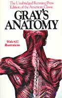 Gray's Anatomy: The Unabridged Running Press Edition Of The American Classic