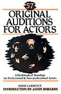Book 57 Original Auditions For Actors: A Workbook Of Monologs For Professional And Non-professional… by Eddie Lawrence