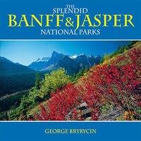 Splendid Banff & Jasper National Parks