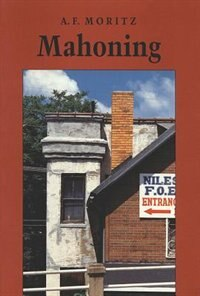 Book Mahoning by A. F. Moritz