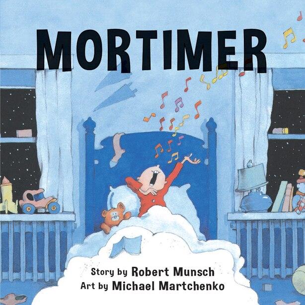 Mortimer (Annikin Edition) by Robert Munsch