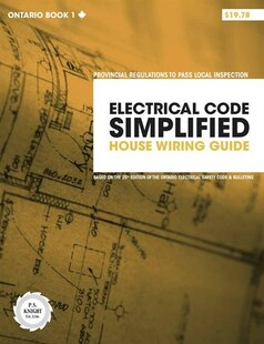 Electrical Code Simplified Ontario Book 1: House Wiring Guide