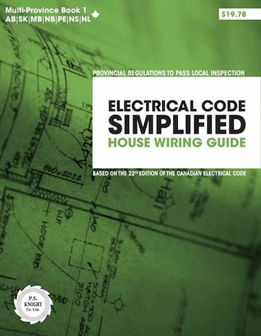 Outstanding Electrical Code Simplified Multi Province Book 1 House Wiring Guide Wiring 101 Mecadwellnesstrialsorg