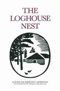 The Loghouse Nest by Louise De Kiriline Lawrence