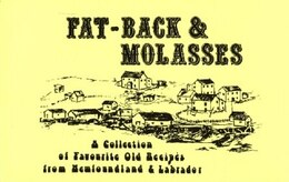 Book Fat-Back & Molasses: Collection of Old Recipes from Newfoundland by Ivan Jesperson