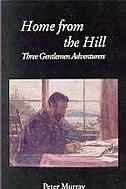 Home From The Hill: Three Gentlemen Adventurers