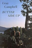 Butter Side Up by Gray Campbell