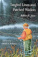 Tangled Lines And Patched Waders