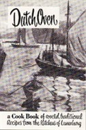 Dutch Oven: A Cookbook of Coveted, Traditional Recipes from the Kitchens of Lunenburg