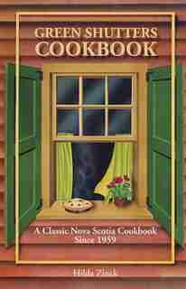 Green Shutters Cookbook by Hilda Zinck