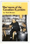 Book Lizzie Rummel: Baroness Of The Canadian Rockies by Ruth Oltmann