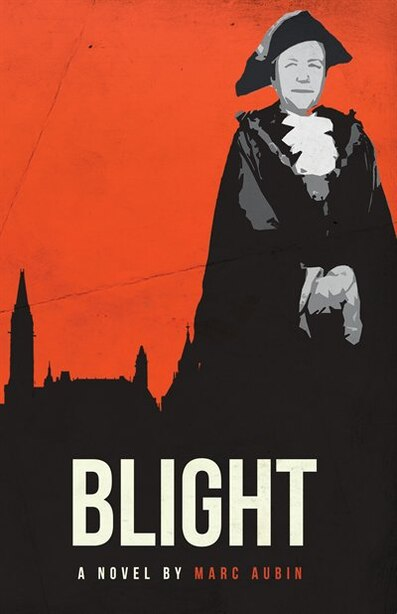 Blight by Marc Aubin