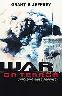 War on Terror: Unfolding Bible Prophecy
