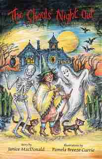 The Ghouls' Night Out by Janice Macdonald