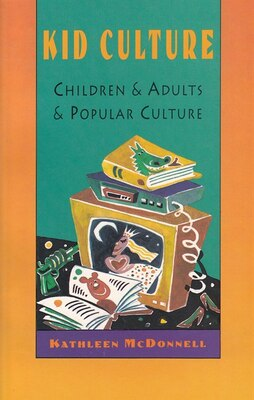 Book KID CULTURE by Kathleen McDonnell