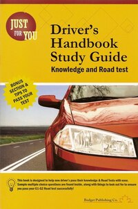 Just for You : Driver's Handbook Study Guide: Knowledge and Road Test