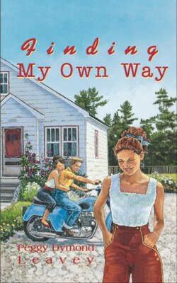 Book Finding My Own Way by Peggy Dymond Leavey