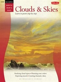 Book Oil & Acrylic: Clouds & Skies: Learn To Paint Step By Step by William F Powell