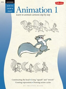 Book Cartooning: Animation 1 with Preston Blair: Learn To Animate Cartoons Step By Step by Preston Blair
