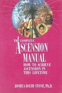 The Complete Ascension Manual for the Aquarian Age