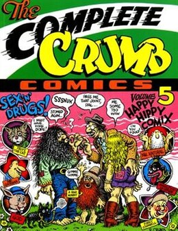 Book The Complete Crumb Comics Vol. 5: Happy Hippie Comix by Robert Crumb
