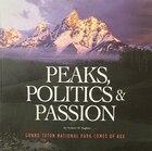 Peaks, Politics & Passion