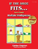 Book If The Shoe Fits . . .: How To Develop Multiple Intelligences In The Class by Carolyn Chapman