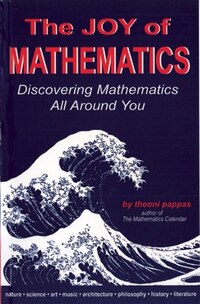 The Joy Of Mathematics: Second Edition