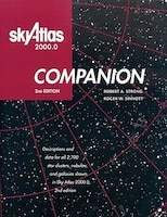 Sky Atlas 2000.0 Companion: Descriptions And Data For All 2,700 Star Clusters, Nebulae, And…