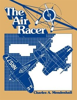 Book The Air Racer by Charles Mendenhall