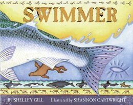 Book Swimmer by Shelley Gill