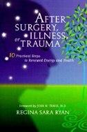 After Surgery: Illness Or Trauma: AFTER SURGERY
