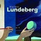 HELEN LUNDEBERG: A RETROSPECTIVE