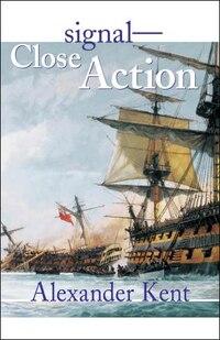 Signal--close Action!