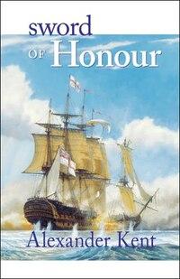 Sword Of Honour: The Richard Bolitho Novels, Vol.23