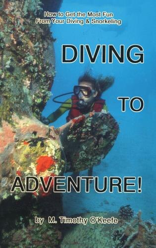 Diving to Adventure by Timothy O'keefe