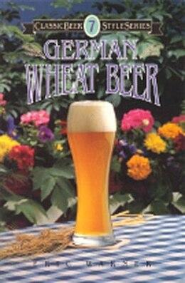 Book German Wheat Beer by Eric Warner