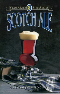 Book Scotch Ale by Greg Noonan
