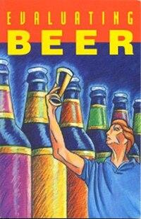 Evaluating Beer