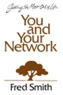 You & Your Network: Getting the Most Out of Life