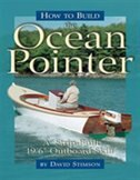 How to Build the Ocean Pointer: A 19' 6 Outboard Skiff by David Stimson