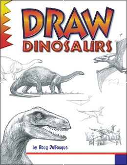 Book Draw Dinosaurs by Doug Dubosque