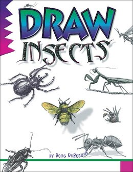 Book Draw Insects by Damon Reinagle