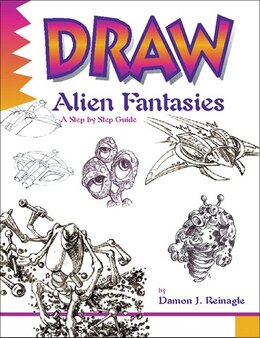Book Draw Alien Fantasies by Damon Reinagle