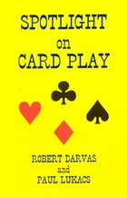 Spotlight On Card Play